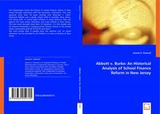 Abbott v. Burke:  An Historical Analysis of School Finance Reform in New Jersey kitap kapağı