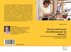 Borítókép a  Warum sind Frauen umweltbewusster als Männer? - hoz