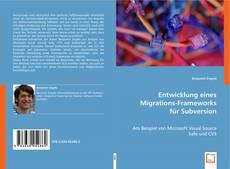 Обложка Entwicklung eines Migrations-Frameworks für Subversion