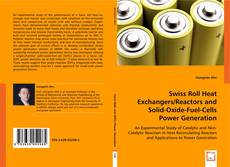 Bookcover of Swiss Roll Heat Exchangers/Reactors and Solid-Oxide-Fuel-Cells Power Generation