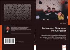 Senioren als Zielgruppe im Ruhrgebiet的封面