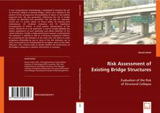 Couverture de Risk Assessment of Existing Bridge Structures