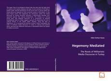 Bookcover of Hegemony Mediated