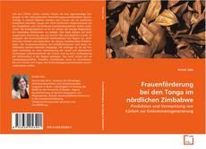 Frauenförderung bei den Tonga im nördlichen Zimbabwe kitap kapağı