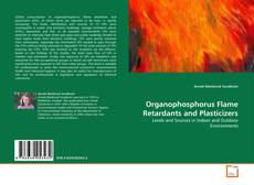 Bookcover of Organophosphorus Flame Retardants and Plasticizers