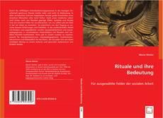 Bookcover of Rituale und ihre Bedeutung