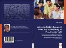Bookcover of Leistungsfeststellung und Leistungsbeurteilung im Projektunterricht