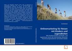 Buchcover von Onlinemarketing für Reisen mit Kindern und Jugendlichen