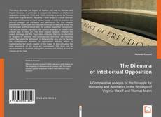 Portada del libro de The Dilemma of Intellectual Opposition