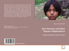 Copertina di East Timorese and West Papuan Independence