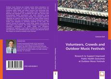 Capa do livro de Volunteers, Crowds and Outdoor Music Festivals