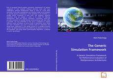 Bookcover of The Generic Simulation Framework