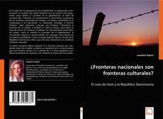 Portada del libro de ¿Fronteras nacionales son fronteras culturales?