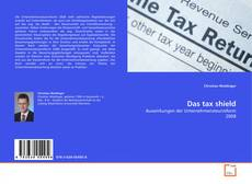 Bookcover of Das tax shield