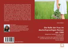 Buchcover von Die Rolle der Frau im deutschsprachigen Roman um 1900