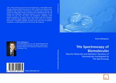 Bookcover of THz Spectroscopy of Biomolecules