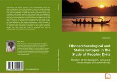 Bookcover of Ethnoarchaeological and Stable Isotopes in the Study of People's Diets