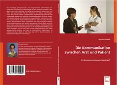 Bookcover of Die Kommunikation zwischen Arzt und Patient
