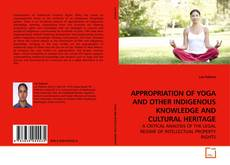 Copertina di APPROPRIATION OF YOGA AND OTHER INDIGENOUS KNOWLEDGE AND CULTURAL HERITAGE
