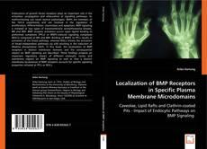 Portada del libro de Localization of BMP Receptors in Specific Plasma Membrane Microdomains