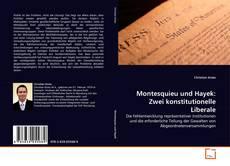 Montesquieu und Hayek: Zwei konstitutionelle Liberale kitap kapağı