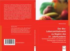 Buchcover von Der Bio-Lebensmittelmarkt zu Beginn des 21. Jahrhunderts