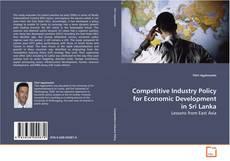 Обложка Competitive Industry Policy for Economic Development in Sri Lanka
