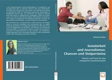 Bookcover of Sozialarbeit und Journalismus: Chancen und Stolpersteine