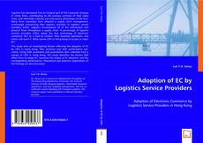 Bookcover of Adoption of EC by Logistics Service Providers