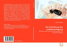 Buchcover von Die Entziehung der Lenkberechtigung