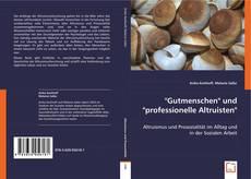 """Buchcover von """"Gutmenschen"""" und """"professionelle Altruisten"""""""