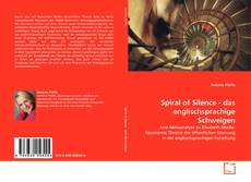 Bookcover of Spiral of Silence - das englischsprachige Schweigen