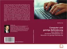 Bookcover of Computer und geistige Behinderung