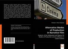 Bookcover of Alternative Modes of Production in Narrative Film