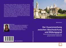 Bookcover of Der Zusammenhang zwischen Abschwächung und Bildungsgrad