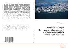 Bookcover of Integrate Strategic Environmental Assessment In Local Land Use Plans