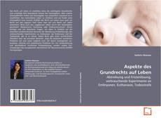 Borítókép a  Aspekte des Grundrechts auf Leben - hoz