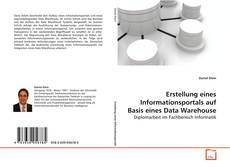 Buchcover von Erstellung eines Informationsportals auf Basis eines Data Warehouse