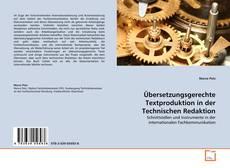 Обложка Übersetzungsgerechte Textproduktion in der Technischen Redaktion