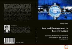 Law and Development in Eastern Europe的封面