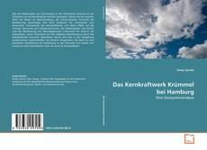 Portada del libro de Das Kernkraftwerk Krümmel bei Hamburg