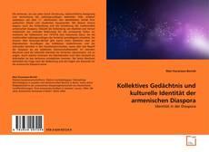 Buchcover von Kollektives Gedächtnis und kulturelle Identität der armenischen Diaspora