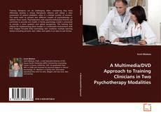 Portada del libro de A Multimedia/DVD Approach to Training Clinicians in Two Psychotherapy Modalities