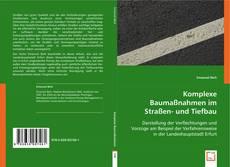 Buchcover von Komplexe Baumaßnahmen im Straßen- und Tiefbau