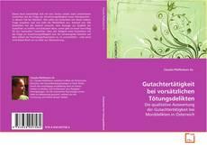 Buchcover von Gutachtertätigkeit bei vorsätzlichen Tötungsdelikten