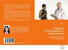 Bookcover of Integrierte Kommunikation im Medizinbereich