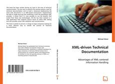Bookcover of XML-driven Technical Documentation
