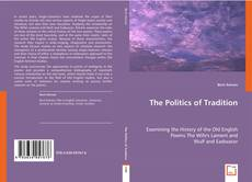 Bookcover of The Politics of Tradition