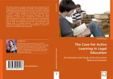 Bookcover of The Case For Active Learning in Legal Education