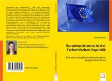 Обложка Euroskeptizismus in der Tschechischen Republik
